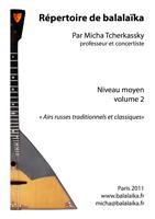 Répertoire de balalaika Micha Tcherkassky Moyen Vol 2